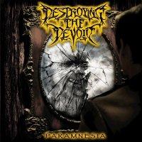 DESTROYING THE DEVOID Paramnesia