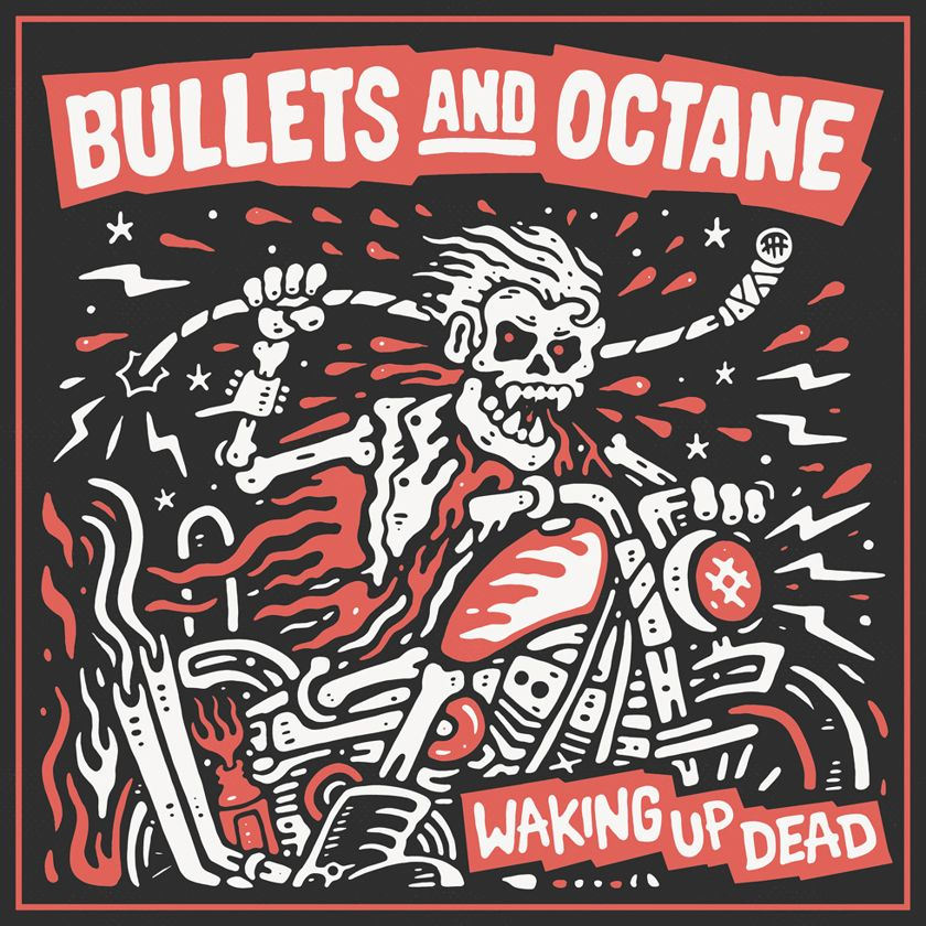BULLETS AND OCTANE band