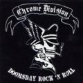 CHROME DIVISION Doomsday Rock 'n Roll