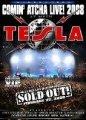 TESLA Comin' Atcha Live! 2008