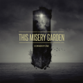 THIS MISERY GARDEN Cornerstone