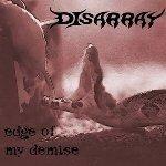 DISARRAY Edge Of My Demise