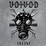 VOIVOD Infini
