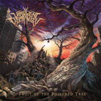 VIRULENT DEPRAVITY Fruit Of The Poisoned Tree