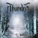 THUNDRA Ignored by Fear