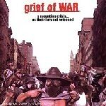 GRIEF OF WAR A Mounting Crisis...As Their Fury Got Released