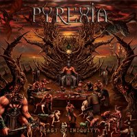 PYREXIA Feast Of Inquity