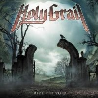 HOLY GRAIL Ride The Void