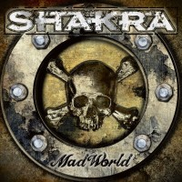SHAKRA Mad World