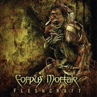 CORPUS MORTALE Fleshcraft