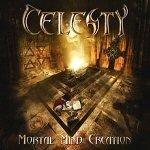 CELESTY Mortal Mind Creation