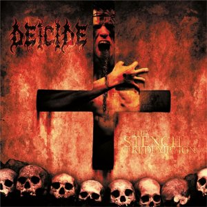 DEICIDE The Stench of Redemption