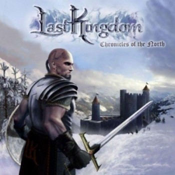 LAST KINGDOM Chronicles Of The North