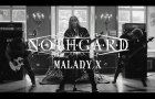 "Nothgard ""Malady X"" (OFFICIAL VIDEO)"