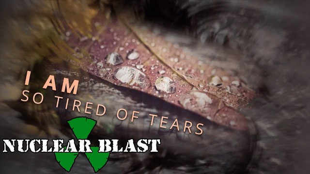 MY DYING BRIDE - Tired Of Tears (OFFICIAL LYRIC VIDEO)